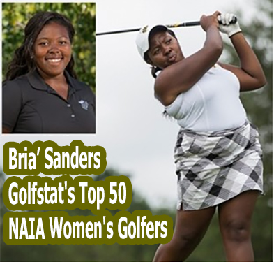 Bria' Sanders Now Ranked in Golfstat's Top 50 NAIA Women's ... Golfstat