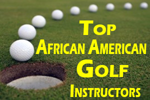 top-african-american-golf-instructors