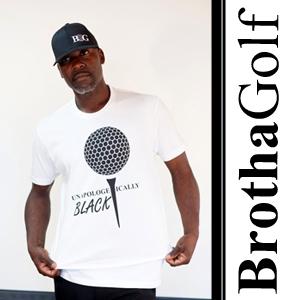 Brotha Golf has good, fashionable clothing