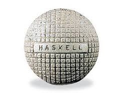 Haskell Golf Ball the Haskell Rubber ball. Avid golfer Coburn Haskell and an employee of the B.F. Goodrich Company in Akron, Ohio, Betrum Work